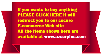 Go to www.azsurplus.com If you wants to buy anything Click here